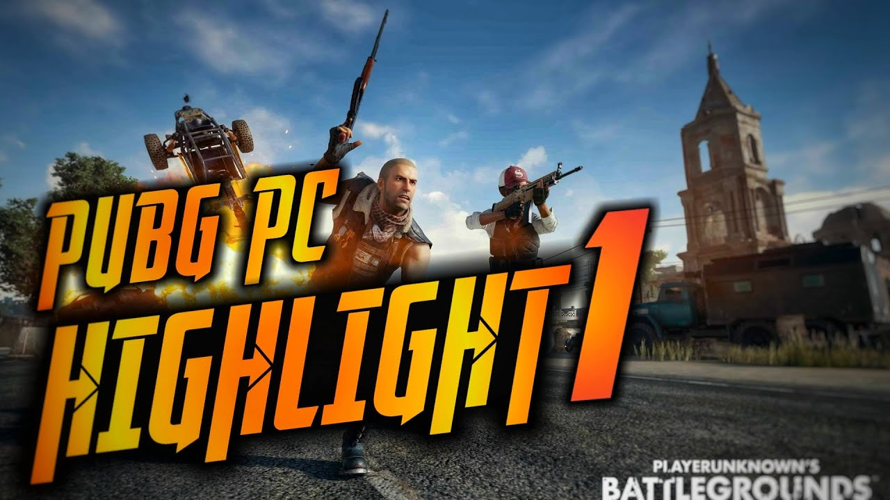 Pubg PC Highlight 1 🔰