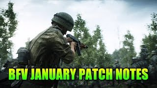 Patch Notes Are Here!   Battlefield 5 January Patch