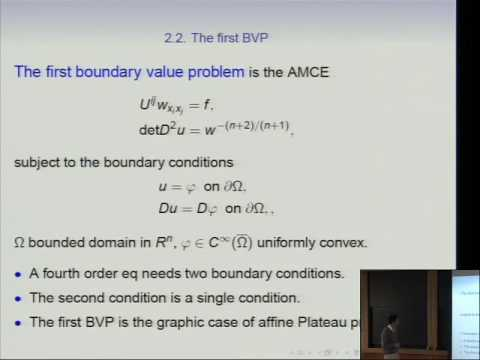 GPDE Workshop The Affine Maximal Surface Equation and Related Topics - Xu-Jia Wang