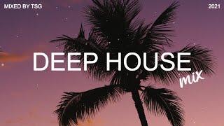Deep House Mix 2021 Vol.3   Mixed By TSG