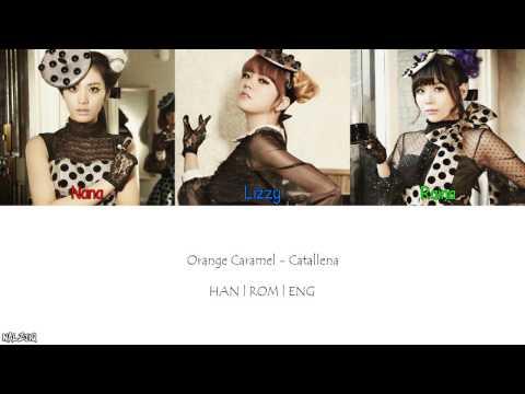 Orange Caramel - Catallena (까탈레나) (Color Coded Lyrics [Han/Eng/Rom]
