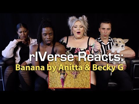 rIVerse Reacts: Banana by Anitta & Becky G - M/V Reaction