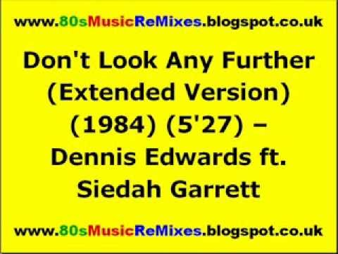 Don't Look Any Further (Extended Version) - Dennis Edwards ft. Siedah Garrett   80s Club Mixes
