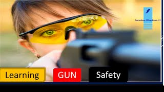 Learning Gun Safety for  Corrections Officer Candidate