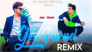 Girlfriend - Remix | Jass Manak | DJ Sumit Rajwanshi | SR Music Official | Latest Remix 2020