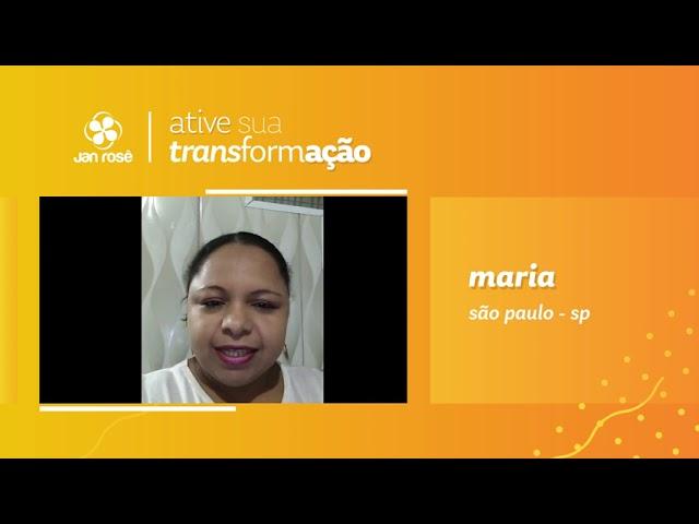 Ative sua Transformação - Maria