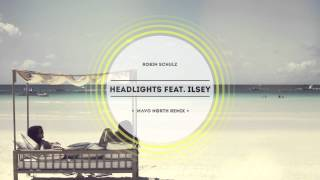 Robin Schulz - Headlights (feat. Ilsey) [Mavo North Remix]