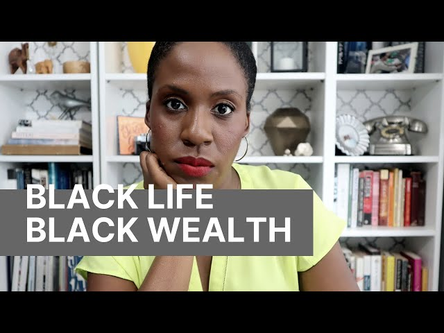 Black Lives (Wealth) Matters