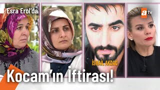 Filiz'in Kocası İsmail'den şok Iddia - @Esra Erol'da 24 Şubat 2021