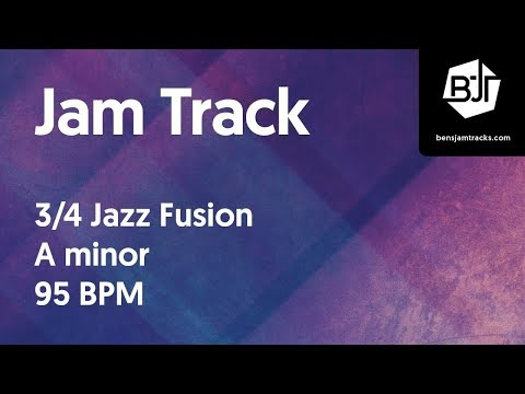 3/4 Jazz Fusion Jam Track In A Minor 95 BPM