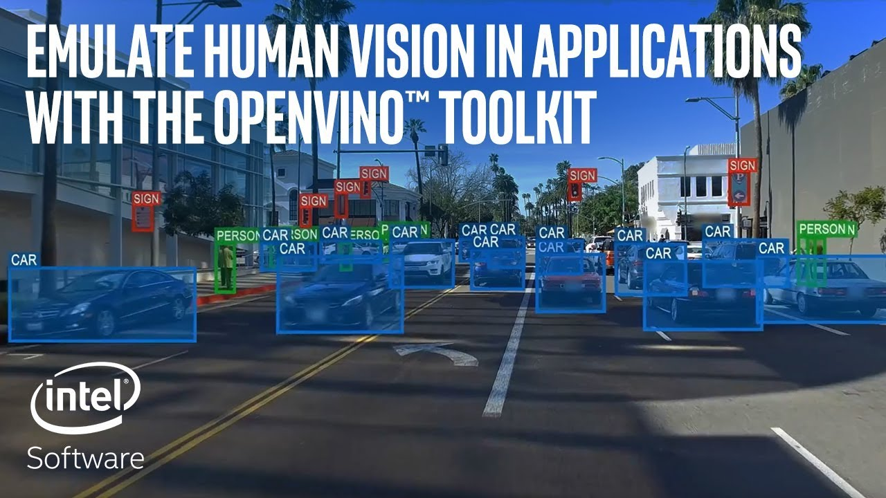 OpenVINO™ toolkit | Intel Software