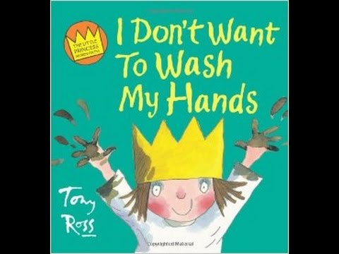Story Time With Rochelle I Don T Want To Wash My Hands