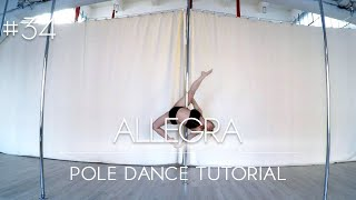 How To Pole Dance #34 ALLEGRA Tutorial Intermediate/Advanced YouTube Videos