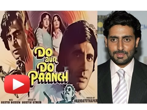 Abhishek Bachchan Doing First Amitabh Film Remake - Do Aur Do Paanch ! [HD]