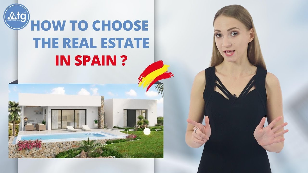 How to choose the property in Spain?