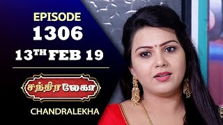 CHANDRALEKHA Serial | Episode 1306 | 13th Feb 2019 | Shwetha | Dhanush | Saregama TVShows Tamil
