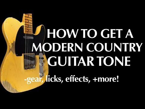 How to get modern country tone - the gear licks techniques guitar lesson