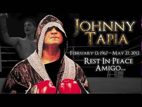 Johnny Tapia 1967-2012 A Tribute By Darren Cordova