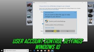 How to Change User Account Control Settings Windows 10