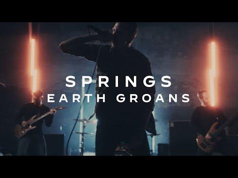 Earth Groans – Springs