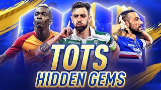 TOP 5 TOTS HIDDEN GEMS IN FIFA 19 ULTIMATE TEAM!