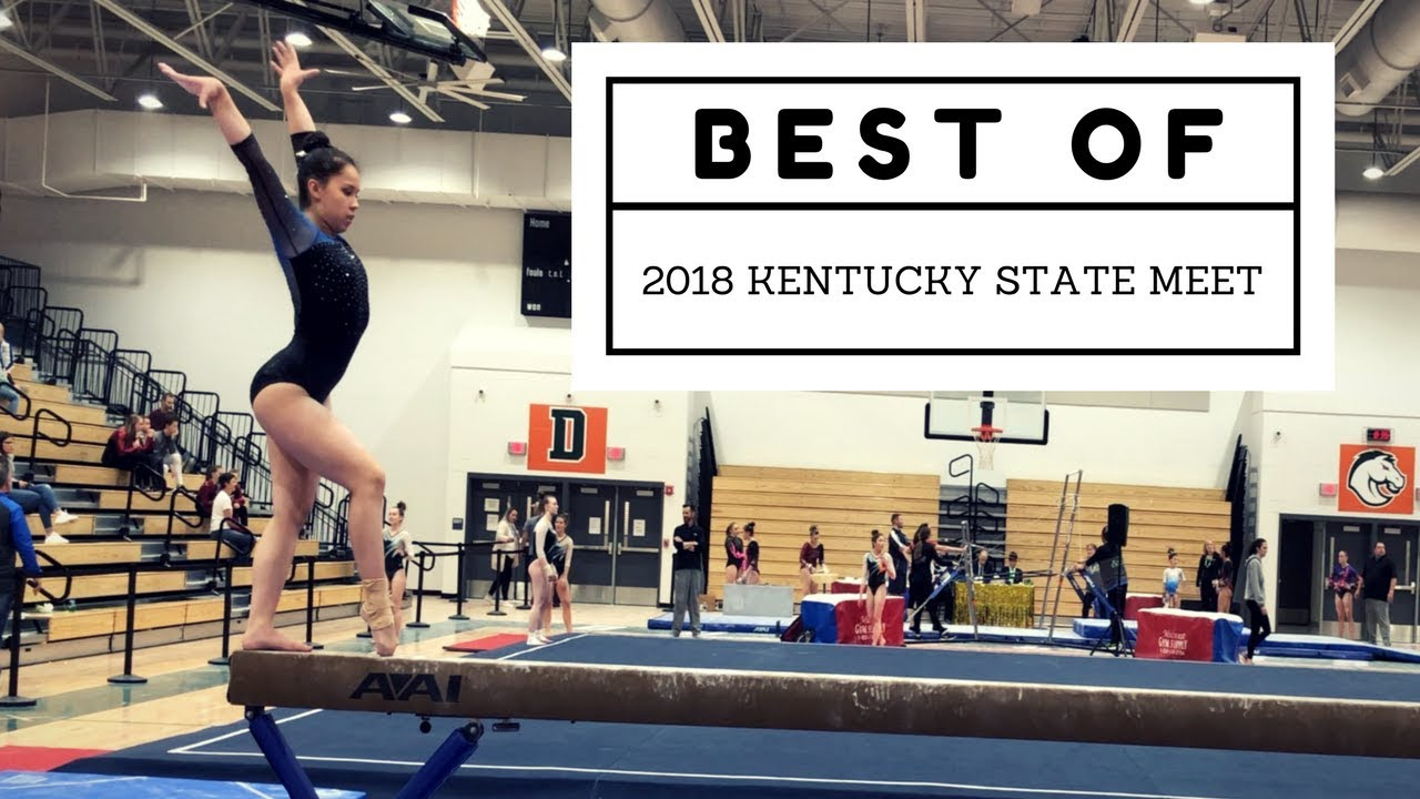 5269906196a2 Best of ... Highlights of the 2018 KY State Gymnastics Championships ...