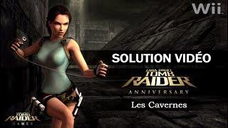 [Wii] Tomb Raider : Anniversary (2007) - Niveau 01 - Les Cavernes