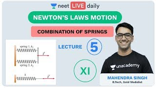 Newton's Laws Of Motion - Lecture 5 | Unacademy NEET | LIVE DAILY | NEET Physics | Mahendra Sir