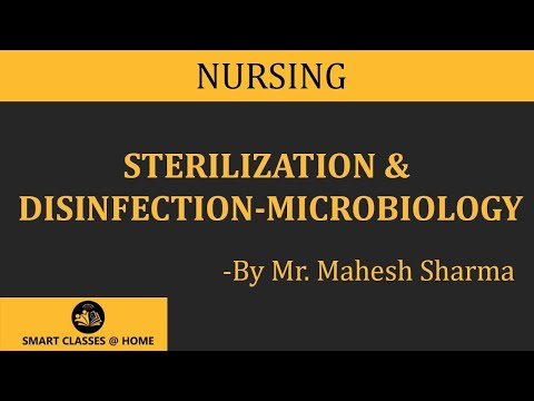 Sterilization and disinfection, Microbiology(B Sc  Nursing I
