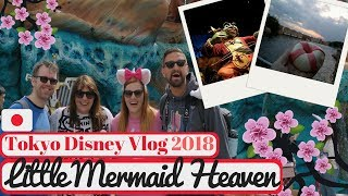 Tokyo Disneyland Vlog May 2018 | Little Mermaid Fan