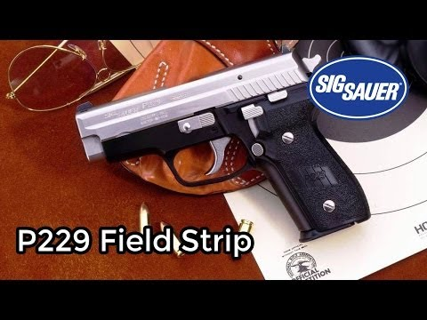 How to field strip a Sig Sauer P229
