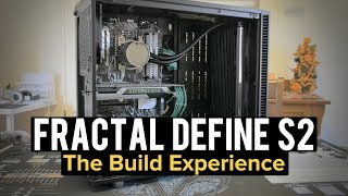 Fractal Design Define S2 REVIEW : THE BUILDING EXPERIENCE