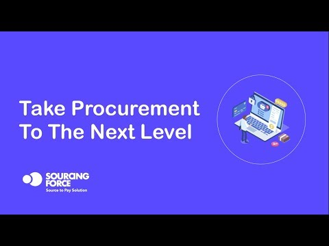 Sourcing Force - Take Procurement to the next level
