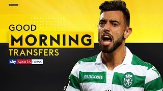 Are Man United still looking to sign Bruno Fernandes? | Good Morning Transfers
