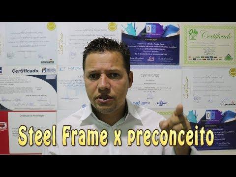 Steel frame x preconceito