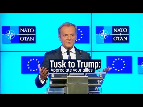 Tusk to Trump: Appreciate your allies, you don't have many
