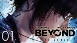 Yah Mo Play: BEYOND: Two Souls: Duo Mode Blind Playthrough Part 1: Beyond Two Dafoes