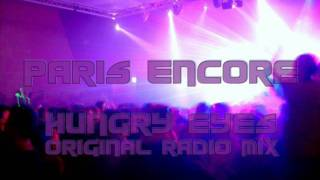 Paris Encore - Hungry eyes (Original Radio Mix)