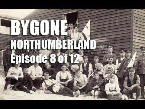 Bygone Northumberland Episode 8 of 12