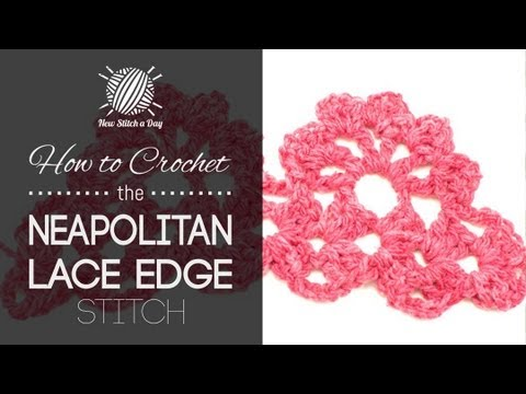 How To Crochet The Neapolitan Lace Edge Youtube
