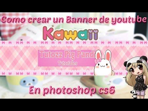 Como hacer un banner para youtube estilo kawaii - Como hacer un dosel para cuna ...