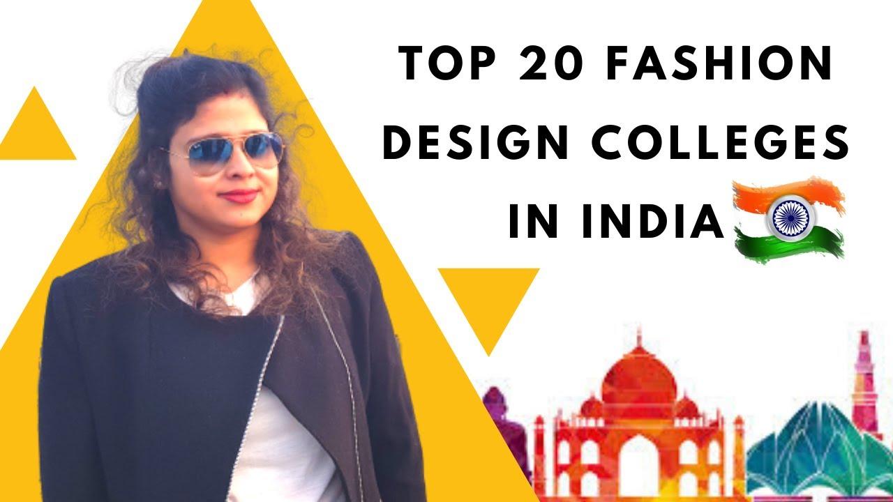 List Of Top 20 Fashion Designing College In India Government Private Fashion Design College 2020 Youtube