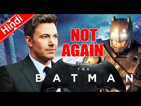 Not Again Ben Affleck is Done as Batman Why ?