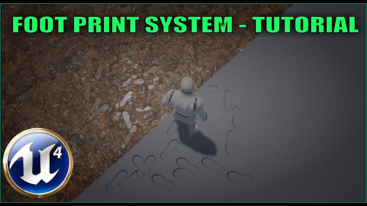 Footprint System - [UE4 Tutorial]