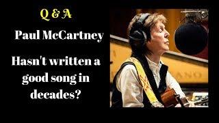 Baixar Q&A: Paul McCartney Hasn't Written A Good Song In Decades