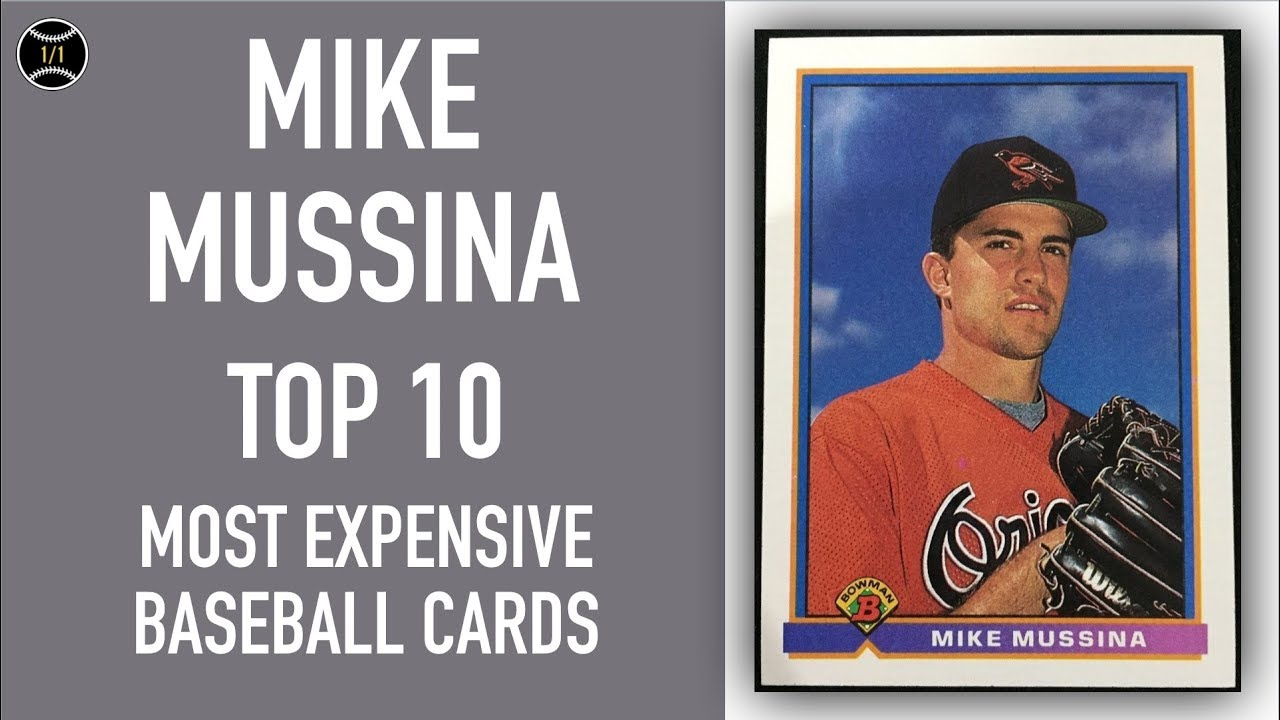 Mike Mussina Top 10 Most Expensive Baseball Cards Sold On Ebay November January 2019