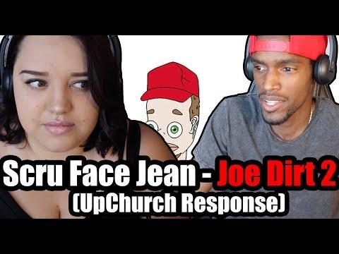 Roommates Reacts To Scru Face Jean - Joe Dirt 2 (UpChurch Response)