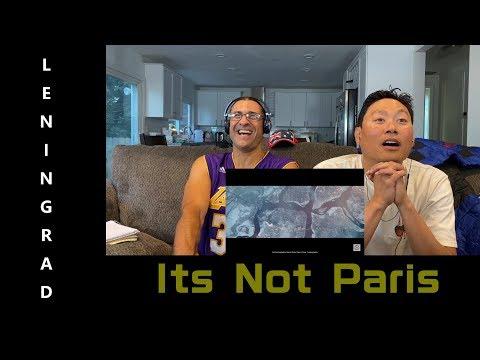 LENINGRAD - Its Not Paris - Reaction