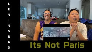 Download LENINGRAD - Its Not Paris - Reaction Mp3 and Videos
