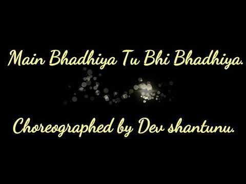 Main Badhiya Tu Bhi Badhiya - SanjuSunidhi Chauhan, Sonu Nigam, Rohan Rohan